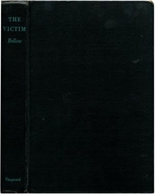 THE VICTIM. Saul Bellow
