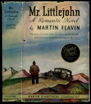 MR. LITTLEJOHN: A Romantic Novel. Martin Flavin.