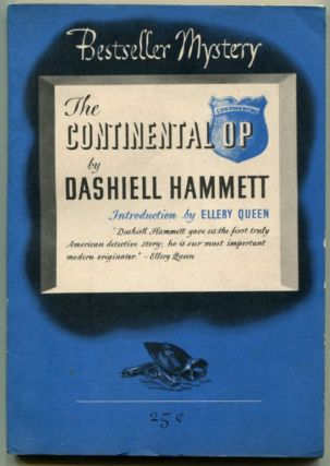 THE CONTINENTAL OP. Dashiell Hammett, introduction, Ellery Queen