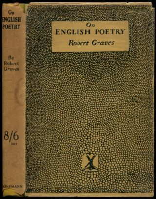 ON ENGLISH POETRY. Robert Graves