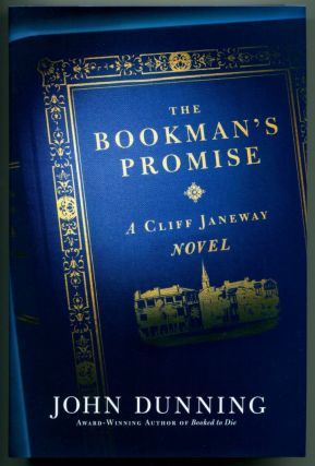 THE BOOKMAN'S PROMISE. A Cliff Janeway Novel. John Dunning.