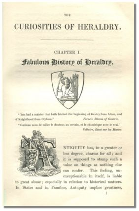 THE CURIOSITIES OF HERALDRY: With Illustrations from Old English Writers.