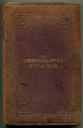 THE COMMERCIAL CRISIS 1847-1848. D. Morier Evans.
