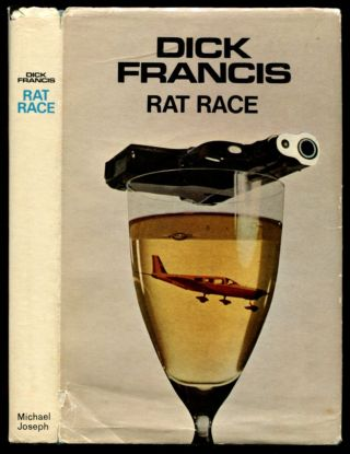 RAT RACE. Dick Francis.