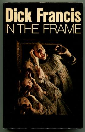 IN THE FRAME. Dick Francis