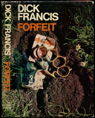 FORFEIT. Dick Francis