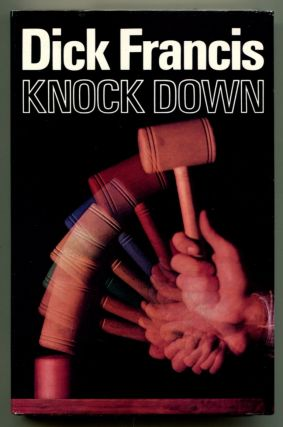 KNOCK DOWN. Dick Francis