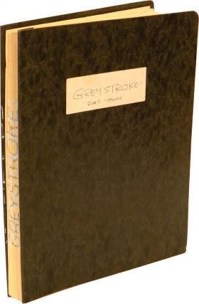 "SCREENPLAY FOR THE MOVIE ""GREYSTROKE"": Photocopy in Pressbound Report Covers."
