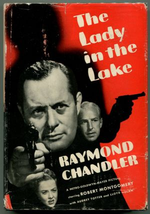 THE LADY IN THE LAKE A Philip Marlowe Mystery. Raymond Chandler.
