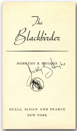 THE BLACKBIRDER. Dorothy B. Hughes.