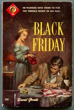 BLACK FRIDAY. David Goodis.