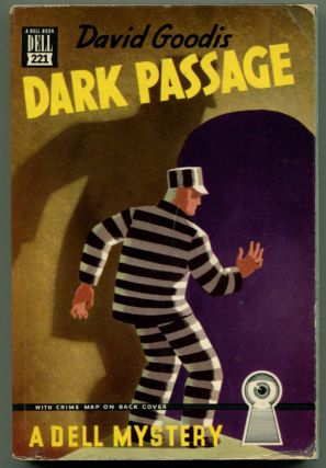 DARK PASSAGE. David Goodis.