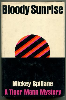 BLOODY SUNDAY. Mickey Spillane