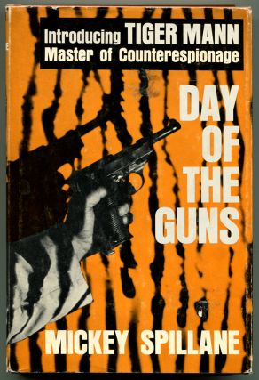 DAY OF THE GUNS. Mickey Spillane.