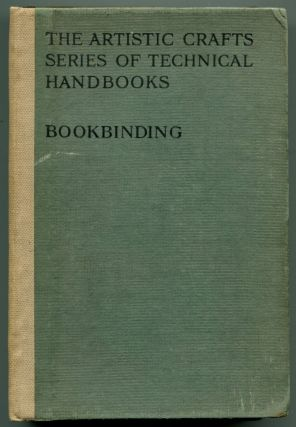 BOOKBINDING, AND THE CARE OF BOOKS: A text-book for the Book-binders and Librarians. Douglas...
