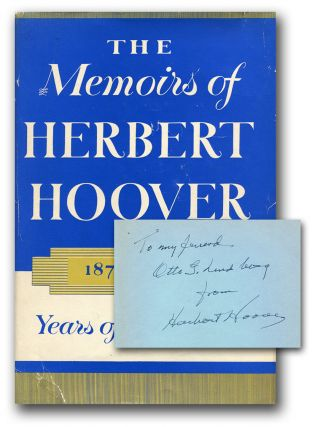 THE MEMOIRS OF HERBERT HOOVER: 1874-1920: Years of Adventure. Herbert Hoover.