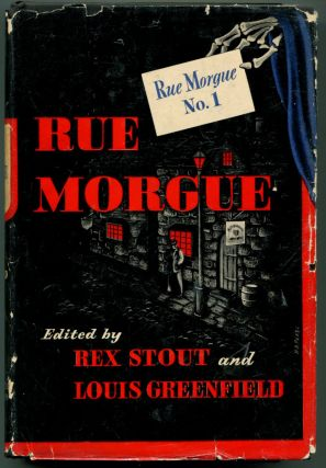 RUE MORGUE NO. 1. Rex Stout, Louis Greenfield