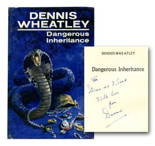 DANGEROUS INHERITANCE. Dennis Wheatley.