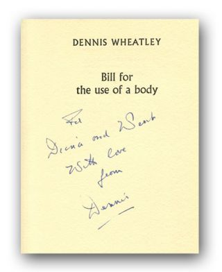 BILL FOR THE USE OF A BODY.