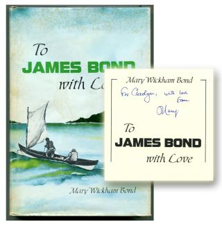 TO JAMES BOND WITH LOVE. Ian Fleming, Mary Wickham Bond.