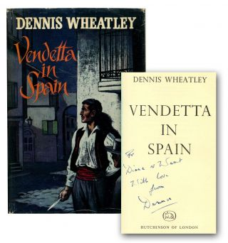 VENDETTA IN SPAIN. Dennis Wheatley.