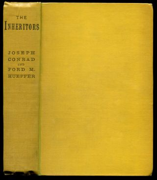 THE INHERITORS: An Extravagant Story. Joseph Conrad, Ford Hueffer, adox, Ford