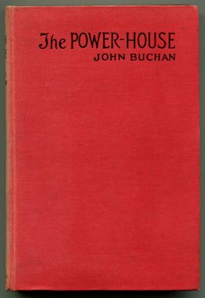 THE POWER-HOUSE. John Buchan