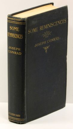 SOME REMINISCENCES. Joseph Conrad