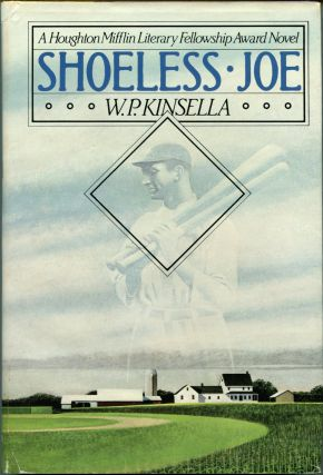 SHOELESS JOE. W. P. Kinsella