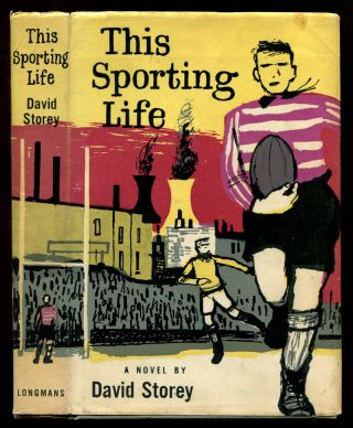 THIS SPORTING LIFE. David Storey