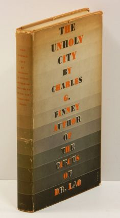 THE UNHOLY CITY. Charles G. Finney