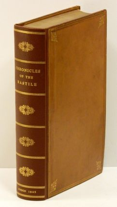 CHRONICLES OF THE BASTILE; First Series: THE BERTAUDIERE, An Historical Romance. Louis Alexis...