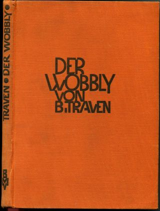 DER WOBBLY [The Cotton Pickers].
