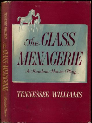 THE GLASS MENAGERIE. Tennessee Williams
