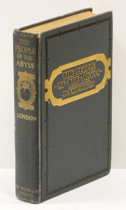 THE PEOPLE OF THE ABYSS; With Many Illustrations from Photographs. Jack London