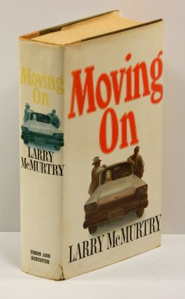 MOVING ON. Larry McMurtry