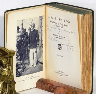 A SAILOR'S LOG: Recollections of Forty Years of Naval Life; [Inscribed from the American Admiral to his British Counterpart and with the first appearance of the poem written for Evans by Rudyard Kipling on p.402].