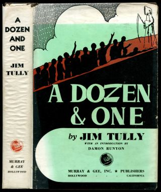 A DOZEN AND ONE. Jim. Damon Runyon Tully