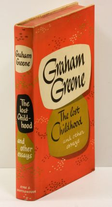 THE LOST CHILDHOOD: and other essays. Graham Greene