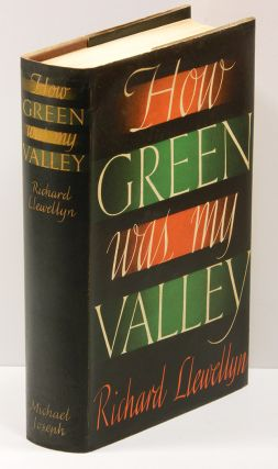 HOW GREEN WAS MY VALLEY. Richard Llewellyn.