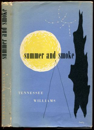 SUMMER AND SMOKE. Tennessee Williams
