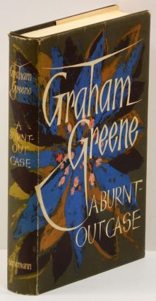 A BURNT-OUT CASE. Graham Greene