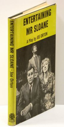 ENTERTAINING MR. SLOANE: A Comedy. Joe Orton