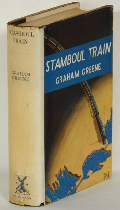 STAMBOUL TRAIN. Graham Greene.