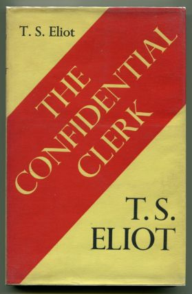 THE CONFIDENTIAL CLERK. T. S. Eliot.