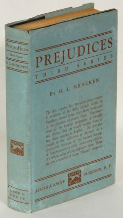 PREJUDICES: Third Series. H. L. Mencken.