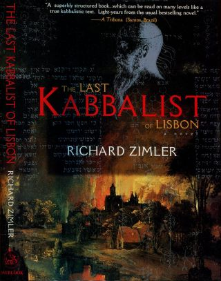 THE LAST KABBALIST OF LISBON. Richard Zimler.