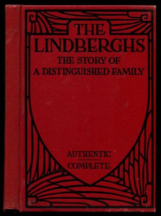 THE LINDBERGHS: The Story of a Distinguished Family. P. J. O'Brien, , Charles Lindbergh.