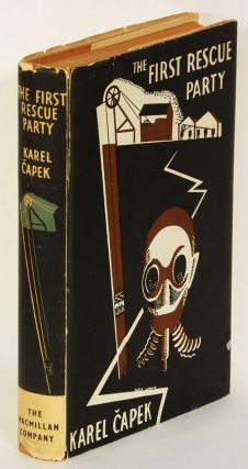 THE FIRST RESCUE PARTY. Karel Capek.