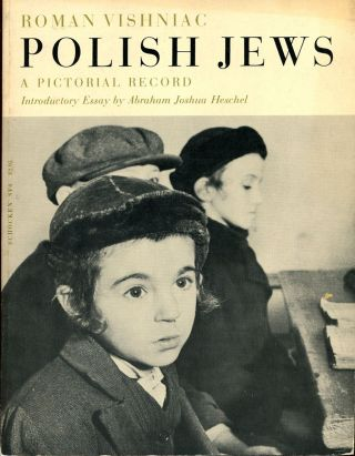 POLISH JEWS: A Pictorial Record. Roman Vishniac.
